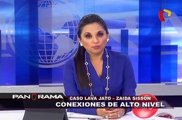 Caso Lava Jato - Zaida Sisson: conexiones de alto nivel