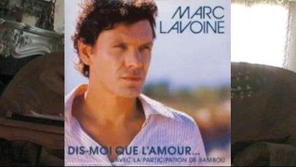 dis moi que l'amour, ma reprise, Marc Lavoine
