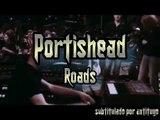 ROADS - PORTISHEAD (SUBTITULADO ESPAÑOL INGLÉS)