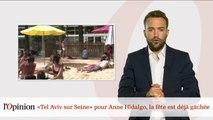 «Tel Aviv sur Seine» pour Anne Hidalgo, la fête est déjà gâchée