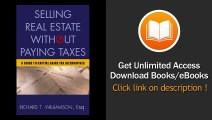 Selling Real Estate Without Paying Taxes Capital Gains Tax Alternatives Deferral vs Elimination of Taxes Tax-Free Property Investing Hybrid Tax Paying Taxes A Guide to Capital Gains EBOOK (PDF) REVIEW