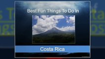 Best Fun Things To Do In Costa Rica - Great Activities in Beautiful Costa Rica
