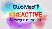 Behind-the-scenes of the all-inclusive CREACTIVE by Cirque du Soleil at Club Med Punta Cana
