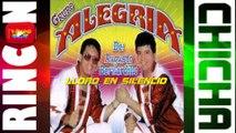 LLORO EN SILENCIO- GRUPO ALEGRIA DE AUGUSTO BERNARDILLO [ Rincón De La Chicha ]