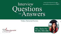 Interview Questions and Answers Series by Shalu Pal   Video 16 English