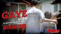 'Gaye Jaa' HD Video Song Brothers 2015   Akshay Kumar, Sidharth Malhotra   New Bollywood Songs