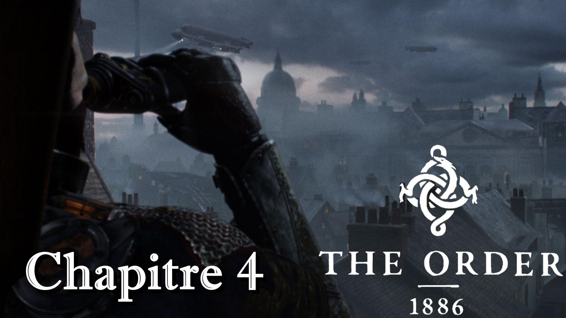 The Order 1886 Gameplay Playstation 4 2015 Chapitre 4 _ Un Combat Sans Fin _ (720p)