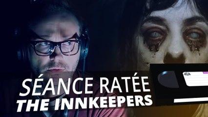 The Innkeepers - SÉANCE RATÉE #4 Spécial Halloween