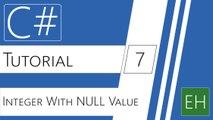 C# Visual Studio Tutorial #7 - Integer with NULL value