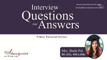 Interview Questions and Answers Series by Shalu Pal   Video 17 English