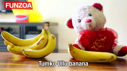 You Are A Kela | Funny Hindi Banana Song