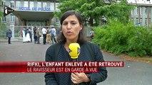 Le petit Rifki a été retrouvé sain et sauf en Gironde