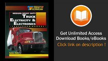 Todays Technician Medium Heavy Duty Truck Electricity And Electronics Shop Manual And Classroom Manual EBOOK (PDF) REVIEW