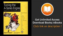 Tuning The A-Series Engine The Definitive Manual On Tuning For Performance Or Economy EBOOK (PDF) REVIEW