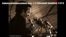 #Corse Extrait du discours d'Edmond Simeoni lors du congrès de l'ARC du 17 aout 1975