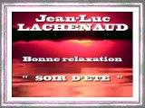 Sophrologie Soir Relaxation Anti-stress Calme Méditation Music - Jean-Luc LACHENAUD.wmv