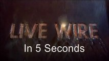 5 Second Movies: Live Wire