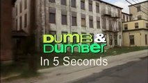 5 Second Movies: Dumb and Dumber