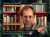 Dr. George Farkas:  Learning Aversions