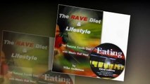 The RAVE Diet & Lifestyle Book - combined w/ EATING - DVD
