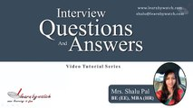 Interview Questions and Answers Series by Shalu Pal   Video 13 English