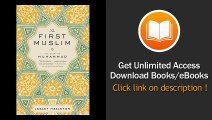 The First Muslim The Story Of Muhammad PDF