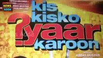 Kis Kisko Pyaar Karoon - Trailer Launch -- Kapil Sharma, Elli Avram -- New Bollywood Movies News