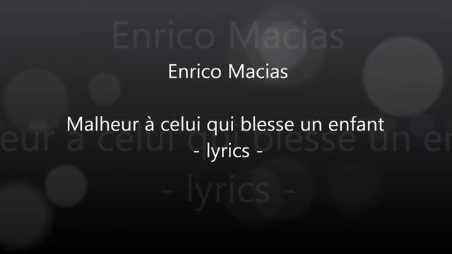 Enrico Macias - Malheur à celui qui blesse un enfant