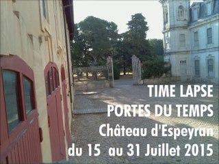 Time Lapse - Portes du Temps au Château d'Espeyran été 2015