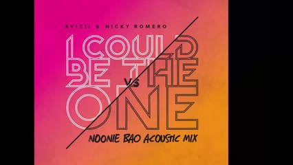 Avicii vs. Nicky Romero - I Could Be The One (Noonie Bao Acoustic Mix)