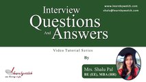 Interview Questions and Answers Series by Shalu Pal   Video 2 English