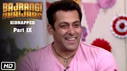Bajrangi Bhaijaan Kidnapped - Part IX | Salman Khan shares the secret of how to stay fit