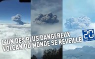 L'un des plus dangereux volcan du monde se réveille