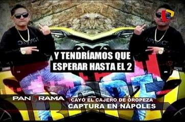 Captura en Nápoles: cayó el cajero de Oropeza