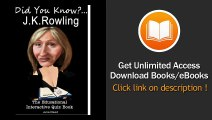 JK Rowling Did You Know The Childrens Educational Quiz Book EBOOK (PDF) REVIEW