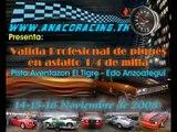 Valida Profesional de Piques en Asfalto El Tigre 14-15-16 de noviembre 2008