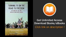 Turning 15 On The Road To Freedom My Story Of The Selma Voting Rights March EBOOK (PDF) REVIEW