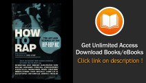 How To Rap The Art And Science Of The Hip-Hop MC EBOOK (PDF) REVIEW