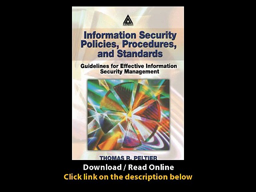 Information Security Policies Procedures And Standards Guidelines For Effective Information Security Management EBOOK (PDF) REVIEW