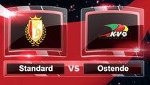 Match du jour: découvrez Standard-Ostende et les autres affiches du we