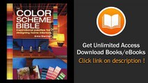 The Color Scheme Bible Inspirational Palettes For Designing Home Interiors EBOOK (PDF) REVIEW