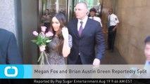 Megan Fox and Brian Austin Green Reportedly Split