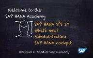 SAP HANA Academy - What's New with SAP HANA SPS 10: Administration - SAP HANA Cockpit