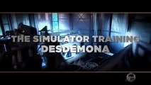 THE SIMULATOR TRAINING: DESDEMONA