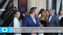 Dennis Haysbert Joins Ben Affleck & Matt Damon's 'Incorporated' at Syfy