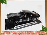 Ford Shelby Mustang 1967 Gt500 GT 500 Super Snake Schwarz Silber Streifen 1/18 Shelby Collectibles