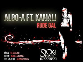 KamaLi ft Albo Man - Rude GaL (SicKi Sound Recordz).