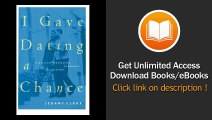 I Gave Dating a Chance A Biblical Perspective to Balance the Extremes - BOOK PDF