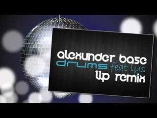 AlexUnder Base Feat. Lys - Drums (LLP Remix)
