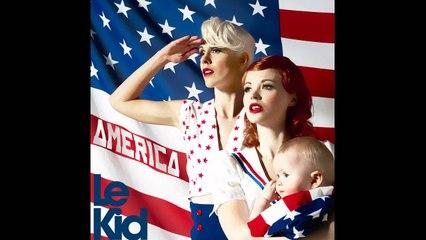 Le Kid - America